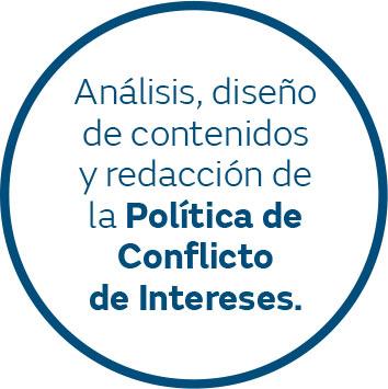 Analisis, diseño de contenidos y redacción de la política de conflicto de intereses.